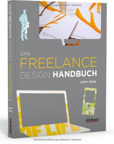Fishel, Cathy - Das Freelance Design Handbuch