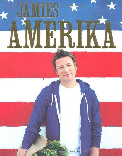 Oliver, Jamie - Jamies Amerika
