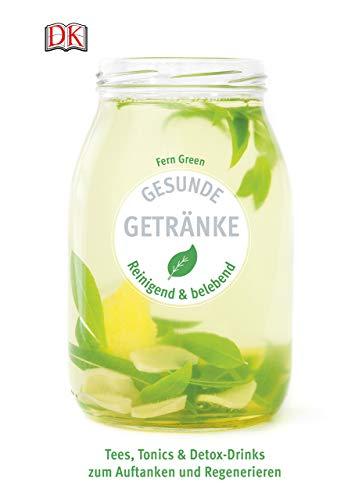 Green, Fern - Gesunde Getränke: Reinigend und belebend