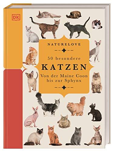 Pulling, Jennifer - Naturelove. 50 besondere Katzen: Von der Maine Coon bis zur Sphynx