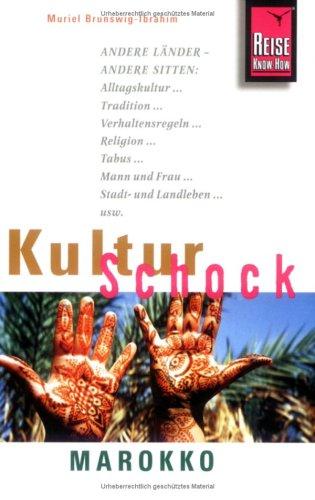 Brunswig-Ibrahim, Muriel - Reise Know-How KulturSchock Marokko