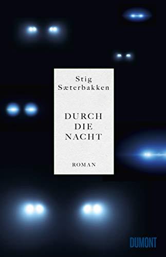 Saeterbakken, Stig - Durch die Nacht