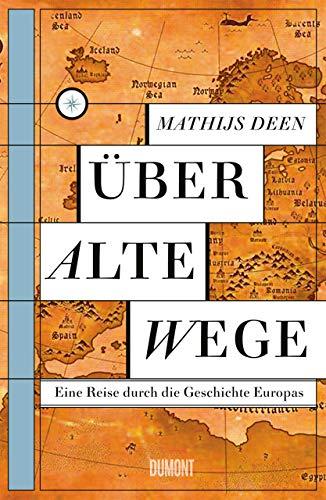 Deen, Mathijs - Über alte Wege