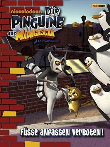 Fontes, Justine - Die Pinguine aus Madagascar, Band 2: Füße anfassen verboten!
