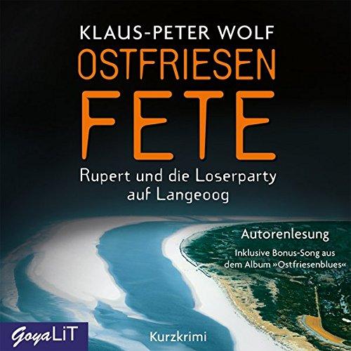 Wolf , Klaus-Peter - Ostfriesenfete: Rupert und die Loserparty auf Langeoog
