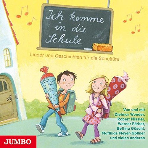 Sampler - Ich komme in die Schule: Lieder und Geschichten für die Schultüte