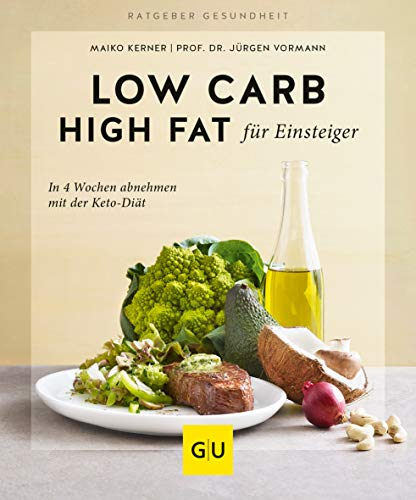 Vormann, Jürgen - Low Carb High Fat für Einsteiger