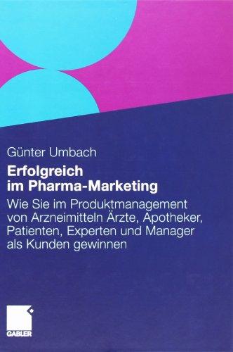 Umbach, Günter - Erfolgreich Im Pharma-Marketing