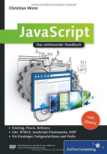 Wenz, Christian - JavaScript - Grundlagen, Programmierung, Praxis
