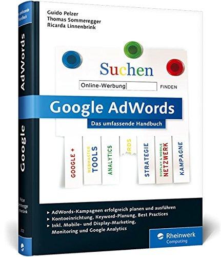 Pelzer, Guido - Google AdWords - Das umfassende Handbuch (Auflage 1)