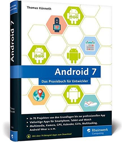 Künneth, Thomas - Android 7: Das Praxisbuch für Entwickler