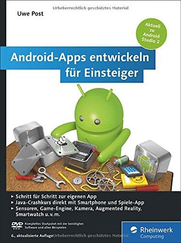 Post, Uwe - Android-Apps entwickeln für Einsteiger: Eigene Apps und Spiele mit Android Studio 2.2