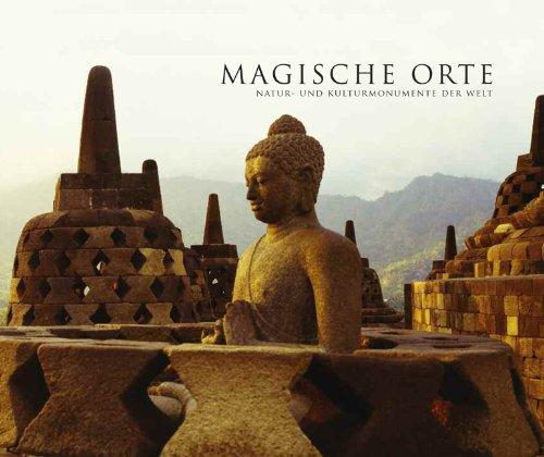 Pachnicke, Peter / Volz, Wolfgang (HG) - Magische Orte: Natur- und Kulturmonumente der Welt