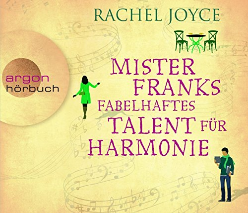 Joyce , Rachel - Mister Franks fabelhaftes Talent für Harmonie