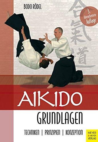 Rödel, Bodo - Aikido Grundlagen
