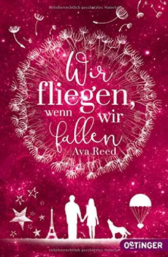 Reed, Ava - Wir fliegen, wenn wir fallen