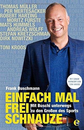 Buschmann, Frank - Einfach mal frei Schnauze