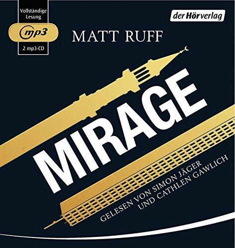 Ruff , Matt - Mirage (gelesen von Simon Jäger und Cathlen Gawlich) (2 mp3-CDs)