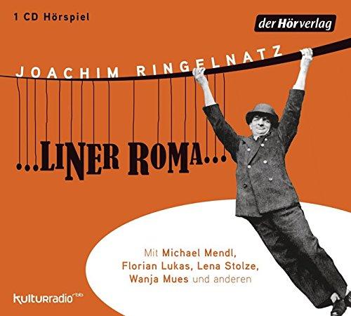 Ringelnatz , Joachim - ... Liner Roma ...