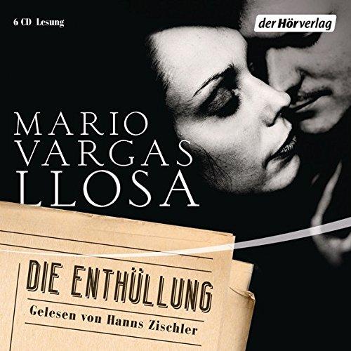Llosa , Mario Vargas - Die Enthüllung