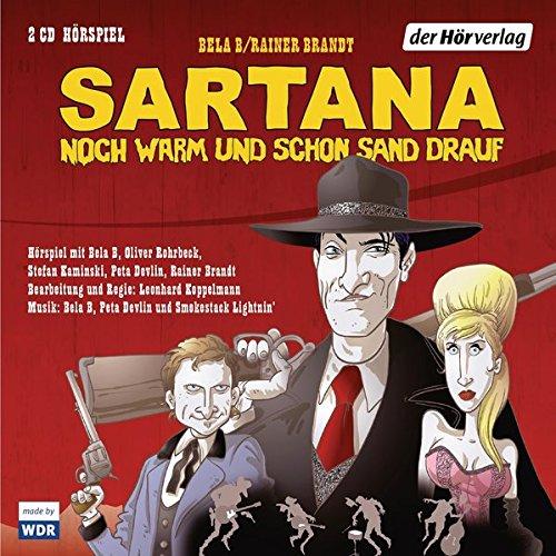 - Sartana - noch warm und schon Sand drauf: Hörspiel
