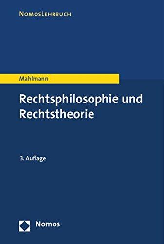 Mahlmann, Matthias - Rechtsphilosophie und Rechtstheorie