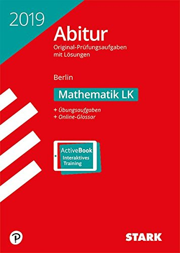 -- - Abiturprüfung Berlin 2019 - Mathematik LK