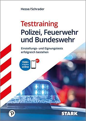 Hesse, Jürgen - Hesse/Schrader: Testtraining Polizei, Feuerwehr und Bundeswehr
