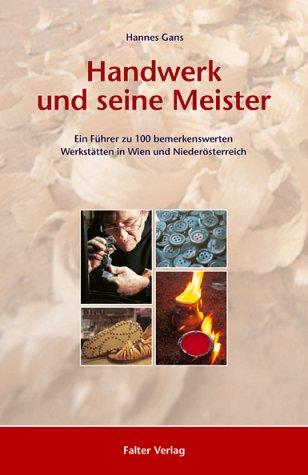 Gans, Hannes - Handwerk und seine Meister