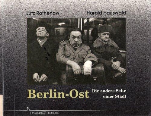 Rathenow, Lutz - Berlin-Ost. Die andere Seite einer Stadt