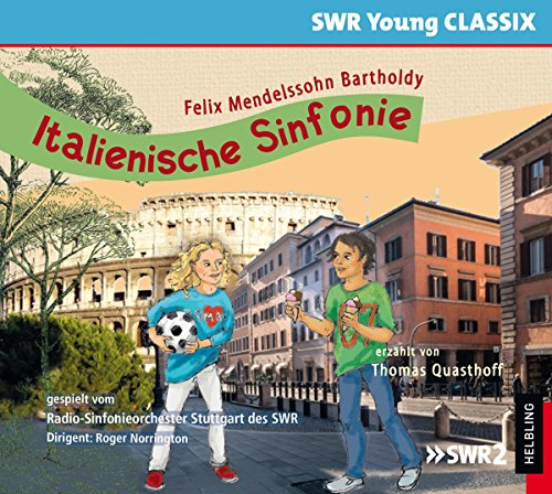 Mendelssohn , Felix - Italienische Sinfonie (Quasthoff, Norrington, Radio-Sinfonieorchester Stuttgart des SWR)
