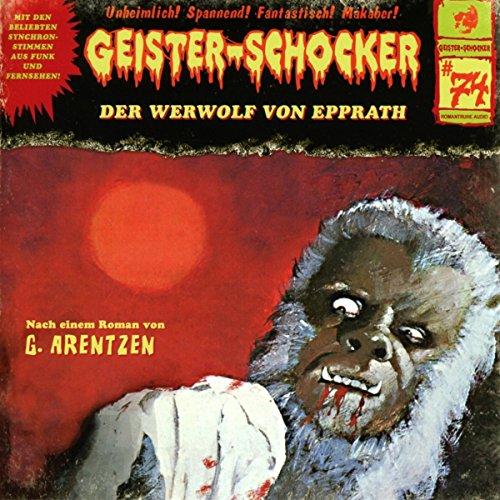 Geister-Schocker - 74 - Der Werwolf Von Epprathl