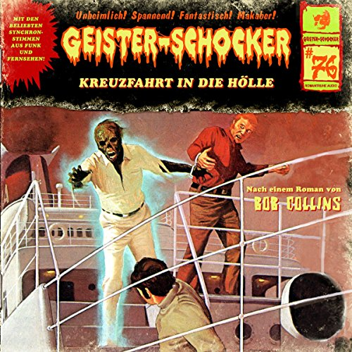 Geister-Schocker - 76 - Kreuzfahrt in die Hölle