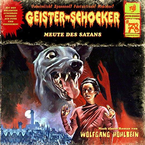 Geister-Schocker - 78 - Meute des Satans (Wolfgang Hohlbein)