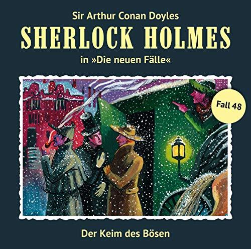 Doyle , Arthur Conan - Sherlock Holmes: Die neuen Fälle 48 - Der Keim des Bösen