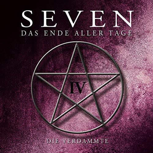 Seven-das Ende Aller Tage - Die Verdammte (Teil 4)