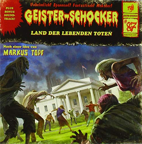 Geister-Schocker - 87 - Land der lebenden Toten