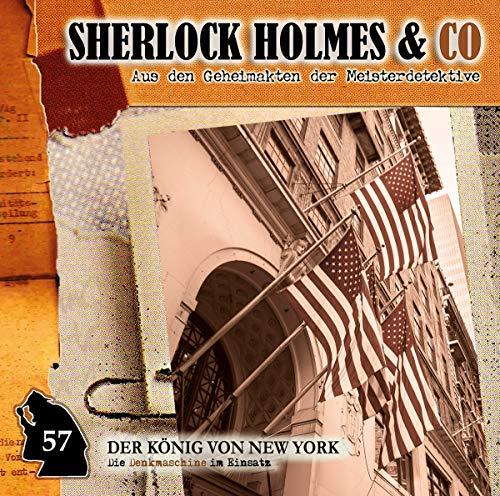 Sherlock Holmes & Co - 57 - Der König Von New York