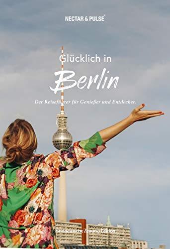 Roos, Tanja - Glücklich in Berlin