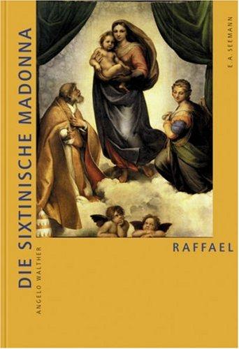 Walther, Angelo - Raffael - Die Sixtinische Madonna
