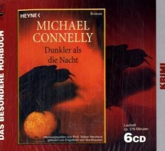 Connelly , Michael - Dunkler als die Nacht