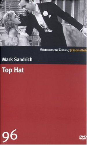 - Top Hat (SZ Cinemathek 96)
