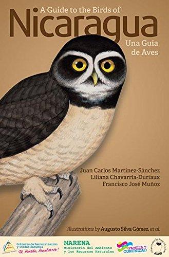 Martinez-Sánchez, Juan Carlo / Chavarría-Duriaux, Liliana / Munoz, Francisco José -  A Guide to the Birds of Nicaragua / Nicaragua - Una Guia de Aves