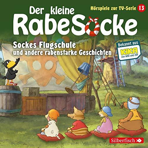 Kleine Rabe Socke , Der - 13 - Sockes Flugschule und andere rabenstarke Geschichten