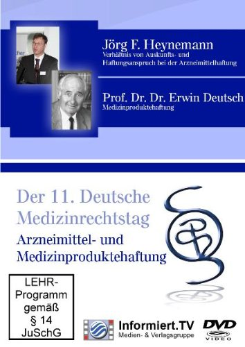 DVD - Deutscher Medizinrechtstag - Arzneimittel- und Medizinproduktehaftung