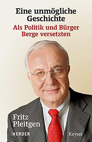 Pleitgen, Fritz - Eine unmögliche Geschichte