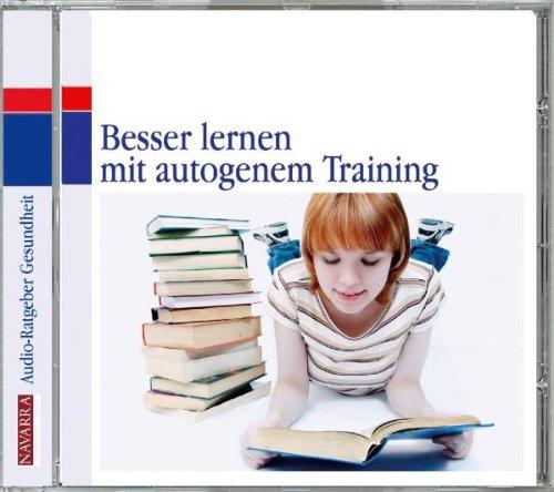 Henning , Dr. Thomas - Besser lernen mit Autogenem Training - Grundfertigkeiten guten Lernens