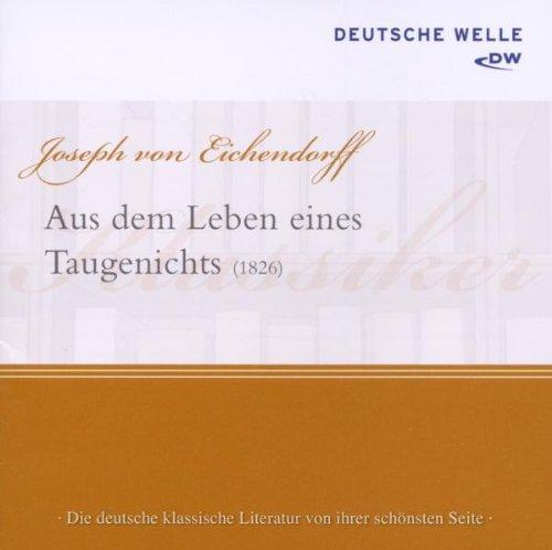 Eichendorff , Joseph von - Aus dem Leben eines Tagenichts (Haase)