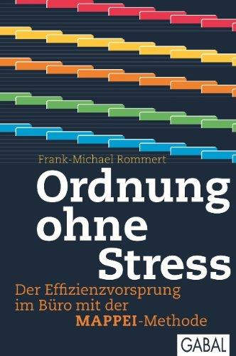 - Ordnung ohne Stress: Der Effizienzvorsprung im Büro mit der MAPPEI-Methode