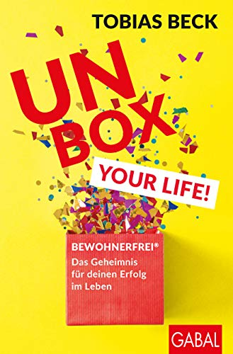 Beck, Tobias - Unbox your life!